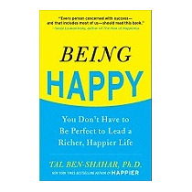 Being Happy: You Dont Have To Be Perfect To, Tal Ben-shahar