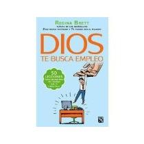 Libro Dios Te Busca Empleo *cj