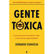 Gente Tóxica - Ebook - Libro Digital