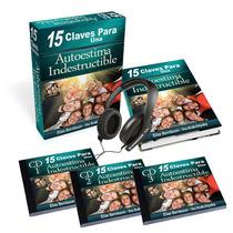 15 Claves Para Una Autoestima Indestructible Completo