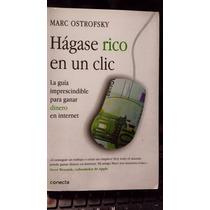 Hagase Rico En Un Clic, Marc Ostrofsky, Usado, Original,