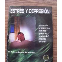 Estrés Y Depresión-como Enfrentarlos-ilust-dr.rubens Barros
