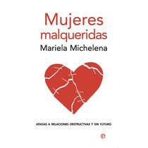 Mujeres Malqueridas Sal De La Depresion - Libro Digital