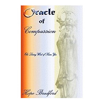Oracle Of Compassion: The Living Word Of Kuan, Hope Bradford
