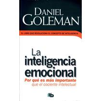 Inteligencia Emocional - Daniel Goleman / Ediciones B