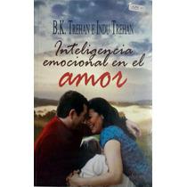 Inteligencia Emocional En El Amor - B. K. Trehan