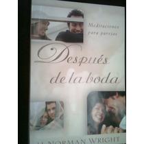 Después De La Boda Autor H Norman Wright Libro Vv4