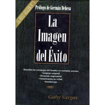 Libro: La Imagen Del Éxito Envío $30