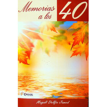 Memorias A Los 40 Mdn