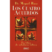 Libro Los Cuatro Acuerdos - Miguel Ruiz - Envio Gratis