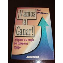 ¡ Vamos A Ganar !, De Pat Williams 1998