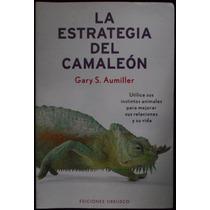 La Estrategia Del Camaleón - Gary S. Aumiller