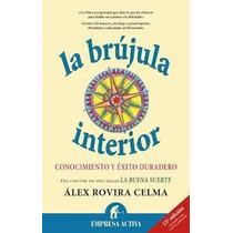 La Brujula Del Interior - Alex Rovira Celma - Audiolibro