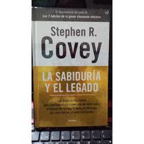 La Sabiduria Y El Legado Stephen R. Covey Nuevo Original Vbf