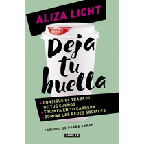 Deja Tu Huella - Aliza Licht + Regalo