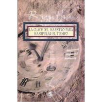 Libro Ramtha - La Clave Del Maestro Para Manipular El Tiempo