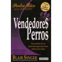 Vendedores Perros - Blair Singer - Editorial Aguilar