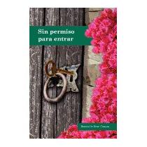 Sin Permiso Para Entrar, Beatriz De Negri