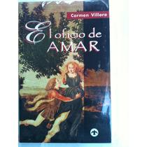 El Oficio De Amar, Carmen Villorio