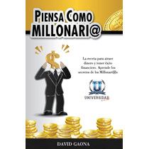 Libro Piensa Como Millonario