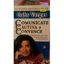 Usado Comunicate Cautiva Y Convence Gaby Vargas