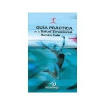 Libro Guia Practica De La Salud Emocional *cj