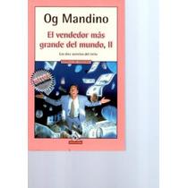 El Vendedor Más Grande Del Mundo,ii Og Mandino