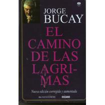 El Camino De Las Lágrimas - Jorge Bucay (envío Gratis) Sp0