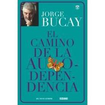 Libro El Camino De La Autodependendencia - Jorge Bucay