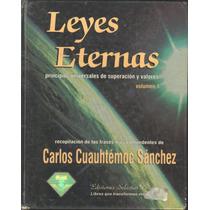 Leyes Eternas 1 Carlos Cuauhtémoc Sánchez Pasta Dura
