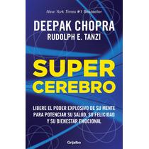 Libro Supercerebro - Deepak Chopra + Regalo