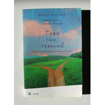 Silvia Salinas Todo (no) Termino Libro Importado 2008