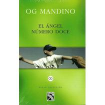 Angel Numero Doce - Og Mandino / Diana
