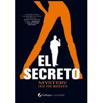 El Secreto De Llevarse Las Mujeres A La Cama/ Erik Von Mark