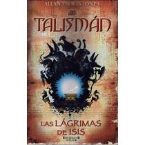 Libro: Talismán Las Lagrimas De Isis
