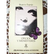 Oficios Y Menesteres - Beatriz Espejo (envío Gratis) Sp0