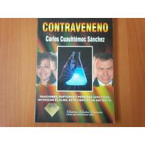 Contraveneno - Carlos Cuauhtemoc Sanchez / Diamante