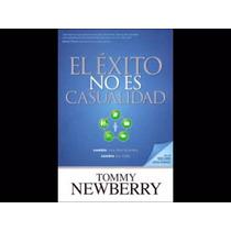 El Exito No Es Casualidad - Tommy Newberry- Audiolibro