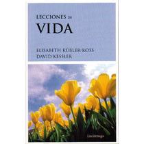 Lecciones De Vida - Elisabeth Kubler-ross / Luciernaga
