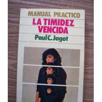La Timidéz Vencida-manual Práctico-aut-paul C.jagot-edit-emu