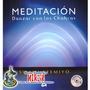 Meditación - Danzar Con Los Chakras - Libro Y Cd Originales