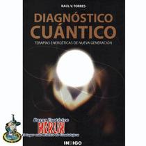 Libro De Diagnóstico Cuántico - Terapias Energéticas