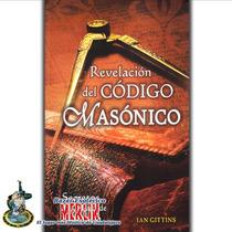 Libro Revelación Del Código Masónico - Secretos De Salomón