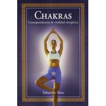 Libro De Chakras Correspondencias Y Vitalidad Energética