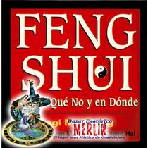 Libro Feng Shui Que Si, Que No Y En Donde
