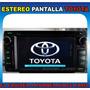Estereo Pantalla Toyota Dvd Gps Bt Yaris Fj Cruiser Hiace