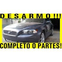 Desarmo Volvo S40 T5 06 Completo O Partes Refacciones Bmw