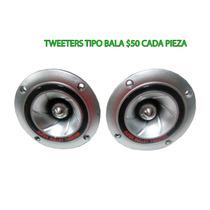 Paquete Par De Tweeters Tipo Bala De Plastico $100 Pesos Par