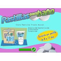 Pastillas De Cloro, Baño, Alberca, Banos, Desinfectante
