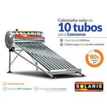 Calentador Solar 130 Litros 3-4 Personas 10 Tubos
